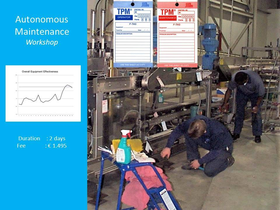 Autonomous Maintenance Training First Line Maintenance